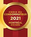 Choix du consommateur 2021 | Montréal |Rive-Nord